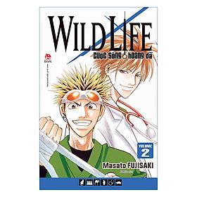 Wild Life - Cuộc Sống Hoang Dã - Tập 2
