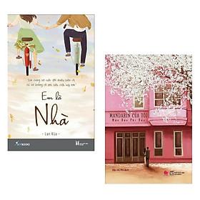 Combo Ngôn Tình Được Yêu Thích Nhất: Em Là Nhà + Mandarin Của Tôi (Sách Hay - Tặng Kèm Bookmark Happy Life)