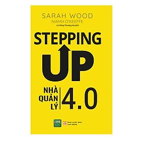 Stepping Up - Nhà Quản Lý 4.0