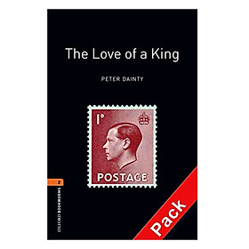 Oxford Bookworms Library (3 Ed.) 2: The Love of a King Audio CD Pack