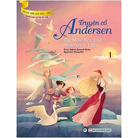 Truyện Cổ Andersen 1  - Truyện Song Ngữ Anh - Việt