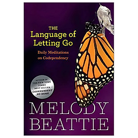 [Download Sách] The Language of Letting Go: Daily Meditations on Codependency