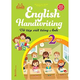 English Handwriting - Vở Tập Viết Tiếng Anh Lớp 2 - Tập 1