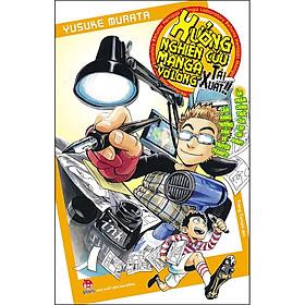 """Xưởng Nghiên Cứu Manga """"Vỡ Lòng"""" Tái Xuất!!"""