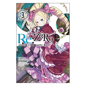 Re:Zero - Starting Life in Another World - Volume 03 (Light Novel) (Illustration by Shinichirou Otsuka)