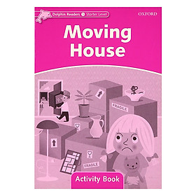 Dolphin Readers Starter Level Moving House Activity Book