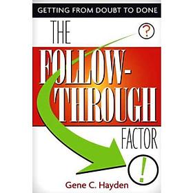 Hình đại diện sản phẩm The Follow-Through Factor Getting from Doubt to Done