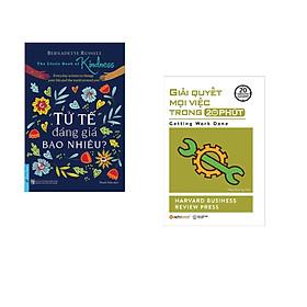 Combo 2 cuốn sách: Tử Tế Đáng Giá Bao Nhiêu? + Giải quyết mọi việc trong 20 phút