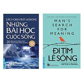 Combo Những Bài Học Cuộc Sống (Tái Bản) + Đi Tìm Lẽ Sống (2 cuốn)