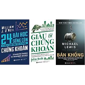 Combo 3 cuốn - Bán khống + 24 bài học sống còn để đầu tư thành công trên thị trường + Giàu từ chứng khoán