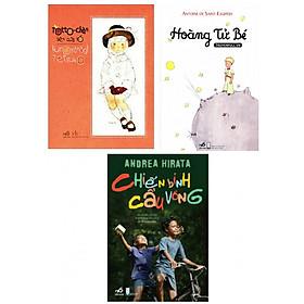 Combo sách văn học hay : Totto-chan bên cửa sổ + Hoàng tử bé + Chiến binh cầu vồng - Combo sách hay được nhiều độc giả đón đọc- Tặng kèm bookmark thiết kế.