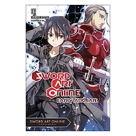 Sword Art Online, Volume 08: Early and Late (Light Novel)