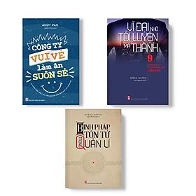 Combo 3 Cuốn: Công Ty Vui Vẻ Làm Ăn Suôn Sẻ + Vĩ Đại Nhờ Tôi Luyện Mà Thành + Binh Pháp Tôn Tử Trong Quản Lí