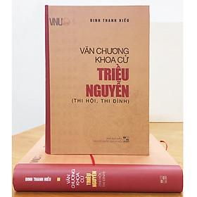 Văn Chương Khoa Cử Triều Nguyễn (Thi Hội, Thi Đình)