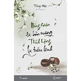 Sách - Nóng Giận Là Bản Năng, Tĩnh Lặng Là Bản Lĩnh (tặng kèm bookmark)