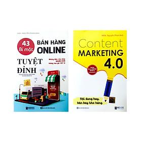 Combo 2 cuốn sách:43 Bí mật bán hàng online tuyệt đỉnh: Những điều chủ shop nghìn đơn không bao giờ tiết lộ và Content Marketing 4.0: Nội dung hay, bán bay kho hàng (Tặng kèm khóa học online)tv