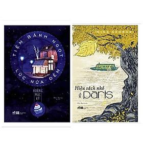 Combo 2 cuốn tiểu thuyết ngôn tình đẫm nước mắt:Tiệm Bánh Ngọt Lúc Nửa ĐêmHiệu Sách Nhỏ Ở Paris