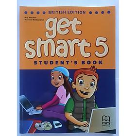MM Publications: Sách học tiếng Anh - Get Smart 5 (Brit.) (Student's Book)