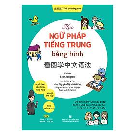 Học Ngữ Pháp Tiếng Trung Bằng Hình – Trình Độ Nâng Cao