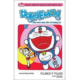 Doraemon - Chú Mèo Máy Đến Từ Tương Lai Tập 31 (Tái Bản 2019)