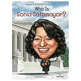 Who Is Sonia Sotomayor? (Who Was ?)