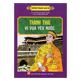 Thành Thái Vị Vua Yêu Nước