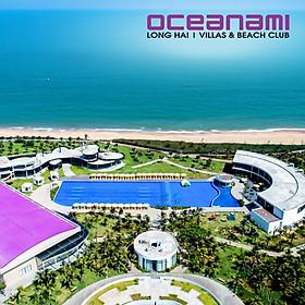 Oceanami Villas & Resort 5* Long Hải - Buffet Sáng, Hồ Bơi, Bãi Biển Riêng, Nhiều Ưu Đãi, Xe Đưa Đón Từ Sài Gòn