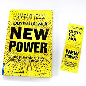 Quyền Lực Mới - Tương Lai Thế Giới Được Định Hình Như Thế Nào? Tặng Kèm Bookmark