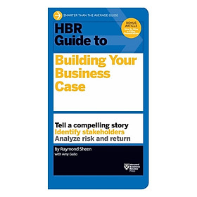 Harvard Business Review: Guide To Building Your Business Case