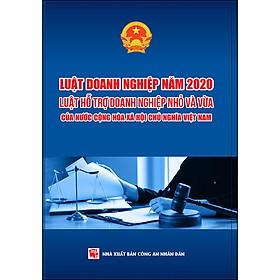 Luật Doanh Nghiệp Năm 2020 - Luật Hỗ Trợ Doanh Nghiệp Nhỏ Và Vừa Của Nước Cộng Hòa Xã Hội Chủ Nghĩa Việt Nam