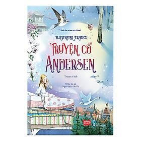 Illustrated Classics - Truyện Cổ Andersen