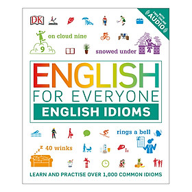 English for Everyone English Idioms: Learn and practise common idioms and expressions - English for Everyone (Paperback)