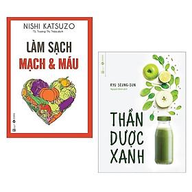 Combo Sách Y Học Hay: Làm Sạch Mạch Và Máu + Thần Dược Xanh (Bộ 2 Cuốn Cẩm Nang Cho Một Cơ Thể Khỏe Mạnh / Tặng Kèm Bookmark Green Life)