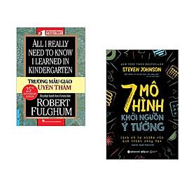 Combo 2 cuốn sách: Trường Mẫu Giáo Uyên Thâm + 7 Mô hình khởi nguồn ý tưởng