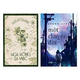 Combo Tiểu Thuyết Lãng Mạn: Hoa Hồng Sa Mạc + Một Chuyện Đời (Bộ 2 Cuốn - Tặng Kèm Bookmark Green Life)