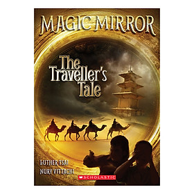 Magic Mirror Book 2: The Traveller'S Tale
