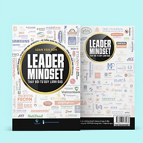 Leader Mindset - Thay Đổi Tư Duy Lãnh Đạo - LOAN VĂN SƠN