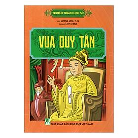 Truyện Tranh Lịch Sử - Vua Duy Tân