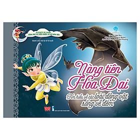 Science Of Fairy - Nàng Tiên Hoa Đại - Tìm Hiểu Về Các Loài Động Vật Sống Về Đêm