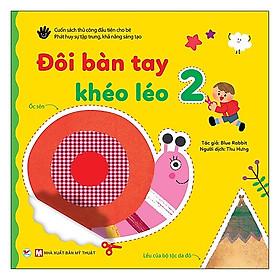 Đôi Bàn Tay Khéo Léo 2 - Tặng Kèm Chiếc Kéo An Toàn