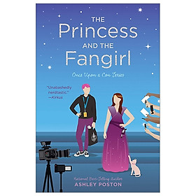 The Princess And The Fangirl: 2 (Once Upon A Con)