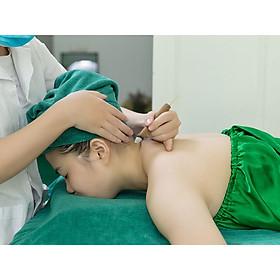 [HN] - E-voucher - Massage Thư Giãn Cổ Vai Gáy giảm nhức mỏi bằng phương pháp cổ truyền