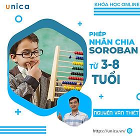Unica - Khóa Học Phép Nhân Và Phép Chia Soroban Cho Bé 3 Đến 8 Tuổi