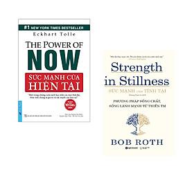 Combo 2 cuốn sách: Sức Mạnh Hiện Tại + Sức mạnh của tĩnh tại