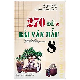 270 Đề Và Bài Văn Mẫu Lớp 8