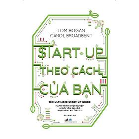 Sách - Start-up theo cách của bạn (tặng kèm bookmark thiết kế)