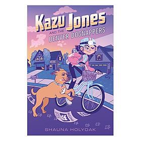 Kazu Jones And The Denver Dognappers