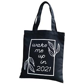 Túi Tote Thời Trang Nữ Canvas Vải Bố Màu Đen Dạng Quai Xách In Wake Me Up In 2021 Có Ngăn Phụ Trong – Mẫu Hot Trend
