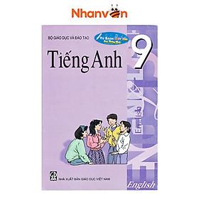 Sách – Tiếng Anh Lớp 9 – Kèm File Âm Thanh – Độc quyền Nhân Văn