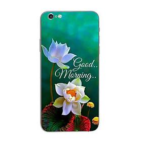 Ốp lưng dành cho điện thoại iPhone 6 Plus, 6S Plus in họa tiết Good morning